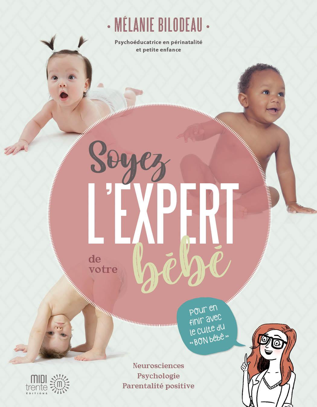 Soyez l'expert de votre bébé | Mélanie Bilodeau Psychoéducatrice